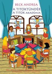A Titoktündér 3 rész - A Titok Akadémia