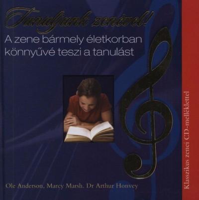 Rendkívül hatékony tanulási módszerek - Tanuljunk zenével! - Könyv+CD