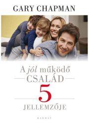 Jól működő család 5 jellemzője - Gary Chapman