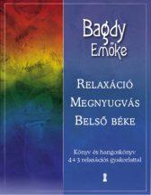 PROF. DR. BAGDY EMŐKE: RELAXÁCIÓ, MEGNYUGVÁS, BELSŐ BÉKE - KÖNYV ÉS HANGOSKÖNYV  4+3 RELAXÁCIÓS GYAKORLATTAL Relax*