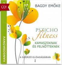 Pszichofitness kamaszoknak és felnőtteknek [hangoskönyv]