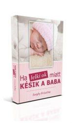 Ha a lelki ok miatt késik a baba - hiánypótló könyv